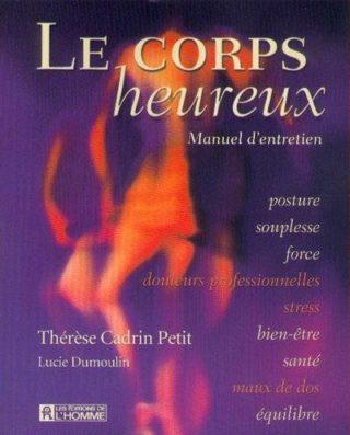 Thérèse Cadrin Petit - Le Corps heureux