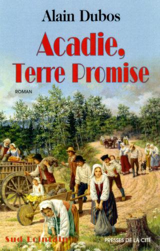 Couverture Acadie Terre Promise, Presse de la Cité