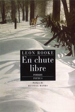 Leon Rooke - En chute libre