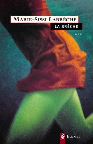 Marie Sissi Labrèche, La Brèche
