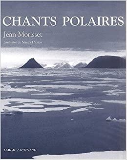 Chants Polaires - Jean Morisset