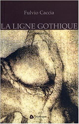 Fulvio Caccia, La ligne gothique