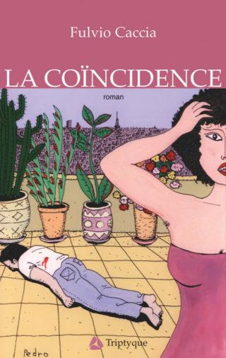 Fulvio Caccia - La coïncidence