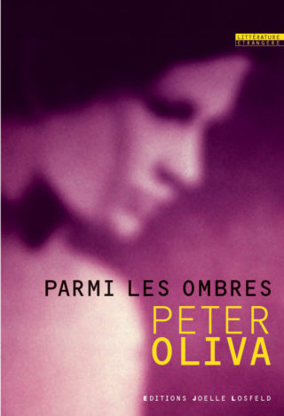 Peter Oliva - Parmi les ombres