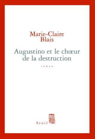 Marie Claire Blais - Augustino