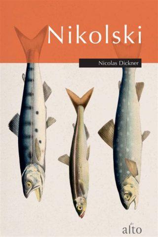 Nicolas Dickner - Nikolski