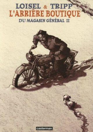 Régis Loisel, Jean-Louis Tripp - Arrière boutique du magason général 2