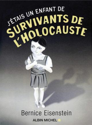 Bernice Eisenstein - Survivants de l'holocauste