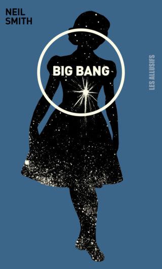 Neil Smith - Allusifs - Big Bang