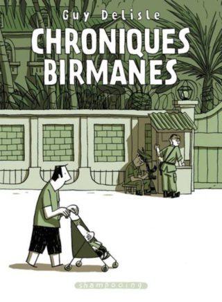 Guy Delisle, Chroniques Birmanes