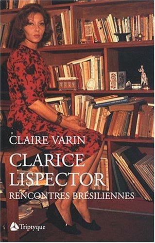 Claire Varin - Clarice Lispector
