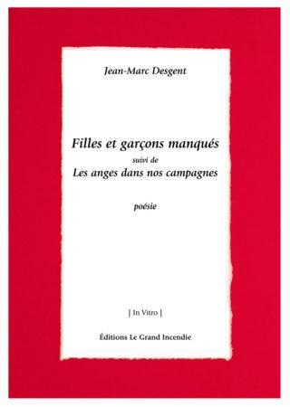 Jean-Marc Desgent - Filles et garçons manqués