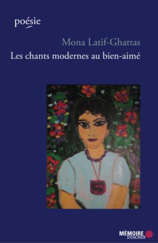 Monna Latif-Ghattas - Chants Modernes