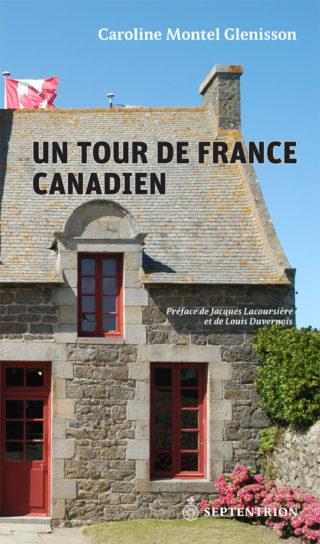 Caroline Montel Glenisson, Tour de France Canadien
