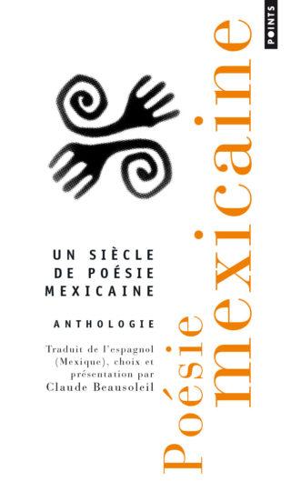 Claude Beausoleil - Anthologie poésie mexicaine