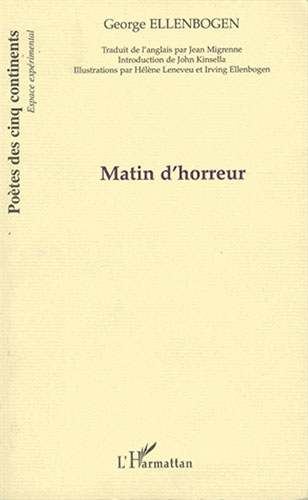George Ellenbogen, Matin d'horreur