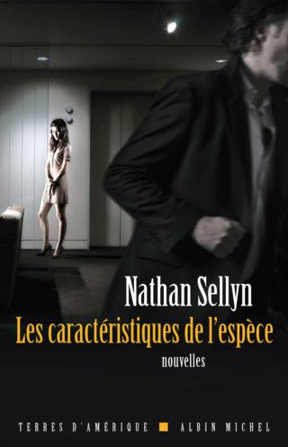 Nathan Sellyn - Les caractéristiques de l'espèce