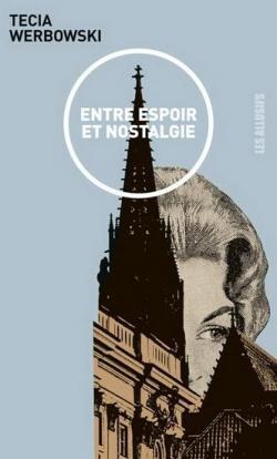 Tecia Werbowski, Entre Espoir et Nostalgie, Allusifs
