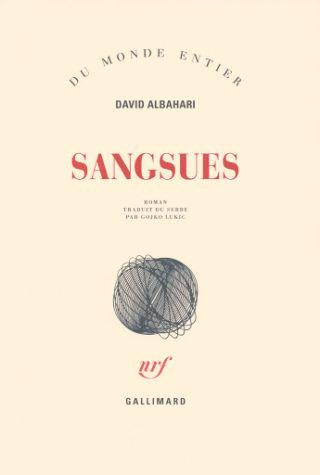 David Albahari, Sangsues, Gallimard
