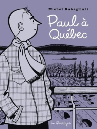 Michel Rabagliati - Paul à Québec