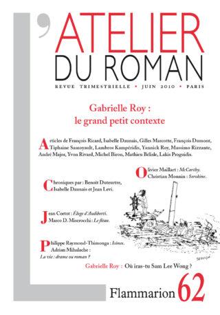 Atelier du roman - juin 2010 - Gabrielle Roy