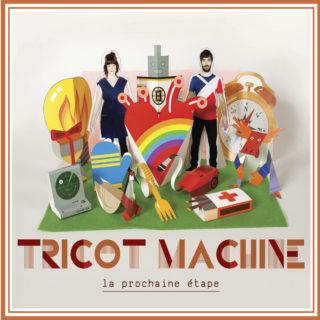 Tricot Machine - La prochaine étape