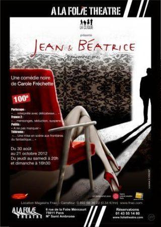 Jean et Béatrice à la Folie Théâtre 2011
