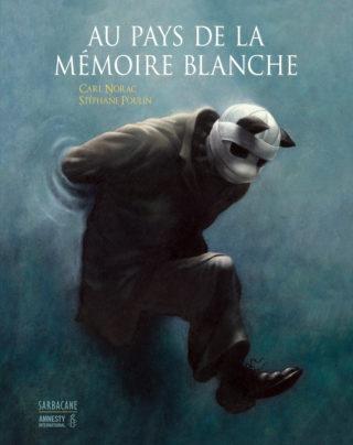 Stéphane Poulain - Au pays de la memoire blanche