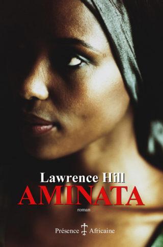 Lawrence Hill, Aminata