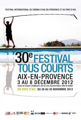 Affiche 30e Festival tous courts - Aix 2012