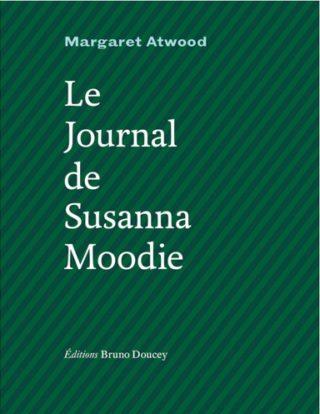 Margaret Atwood - Le journal de Susanna Moodie