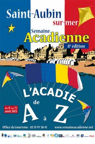 Affiche Semaine-acadienne St-Aubin-sur-Mer 2013