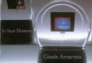 Gisele Amantea - In Your Dreams