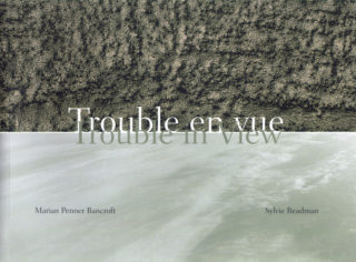 Marian Penner Brancroft, Sylvie Readman - Trouble en vue