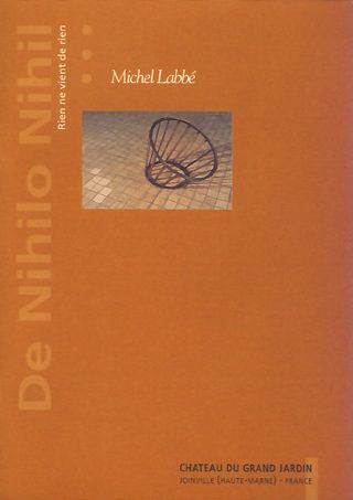 Michel Labbé - De Nihilo Nihil