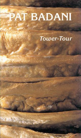 Pat Badani - Tower-Tour