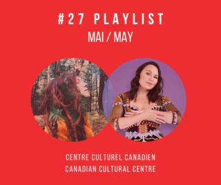 Playlist-Mai-Centre-culturel-canadien
