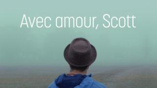 Love-Scott-Avec-Amour-Centre-Culturel-Canadien-ONF-Film-Mois-Des-Fiertes-Pride-Month-LGBTQ